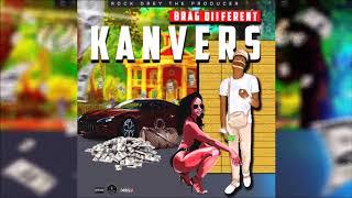 Kanvers - Brag Diiferent [Money Tranzfer Riddim] November 2019