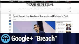 "The ""Breach"" That Killed Google+ Wasn't a Breach"