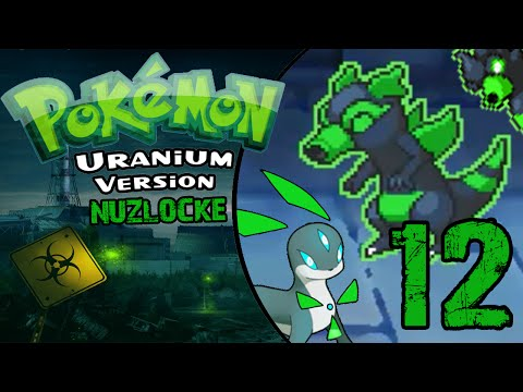 Pokemon Uranium Nuzlocke [Beta 4.0] - Episode 12 -