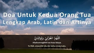 Download Lagu Doa Untuk Kedua Orang Tua Lengkap Arab, Latin dan Artinya mp3