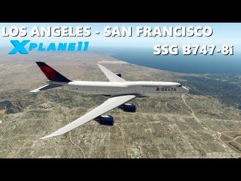 ✈️ X-PLANE 11 | SSG B747-8i | LOS ANGELES (KLAX) - SAN FRANCISCO (KSFO) FULL LIVE FLIGHT