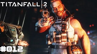 TITANFALL 2 | #012 Blisk & Viper | Let's Play Titanfall 2 (Deutsch/German)