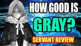 How Good is Gray? Servant Review and Spotlight | Fate/Grand Order