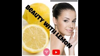 BEAUTY WITH LEMON || 100% RESULTS