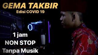 Gambar cover Gema takbir idul fitri 2020 TERBARU tanpa musik 1 jam non stop | fandy iraone