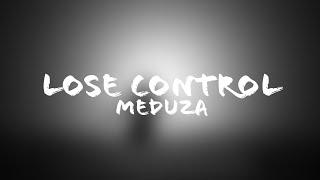 Meduza   Lose Control Lyrics  Terjemahan  ndonesia Ft. Becky HillGOODBOYS