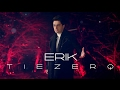 Erik Tiezerq Official Music Video 2017 4K