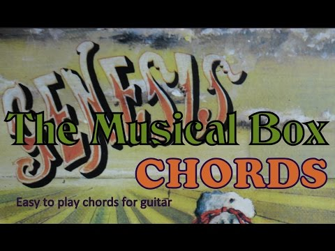 Genesis chords The Musical Box