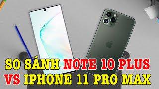 So sánh iPhone 11 Pro Max vs Galaxy Note 10 Plus : Giá tiền là thứ quyết định