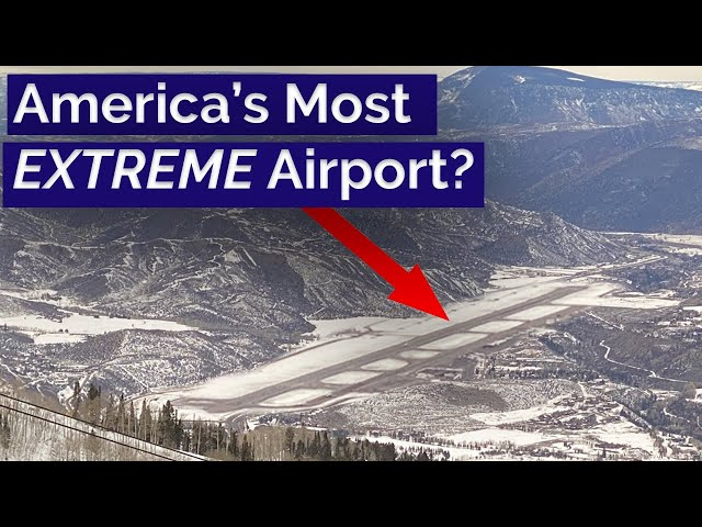 Is Aspen Airport the USA's Most Extreme Airport? #AirportsRevealed