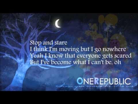 OneRepublic - Stop And Stare lyrics