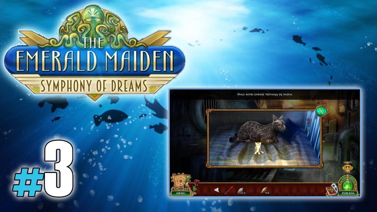 "Let's Play: The Emerald Maiden: Symphony of Dreams odc. 3 – ""Kocia mama i chata"""