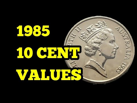 How Much Is 1985 10 Cent Coin Worth