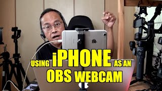 How to Use Your iPhone as a Webcam for OBS Live Streaming - 2020