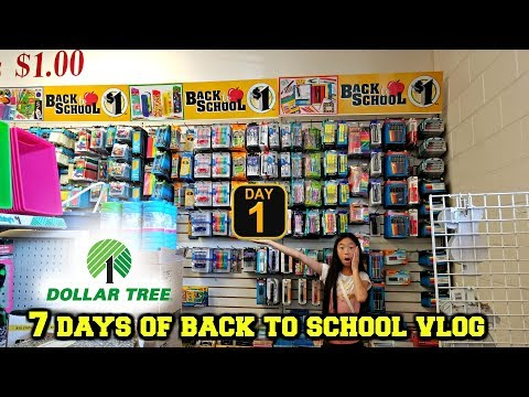 BACK TO SCHOOL SUPPLIES SHOPPING AT DOLLAR TREE 2018 DAY 1 OF 7 DAYS OF BACK TO SCHOOL VLOGS