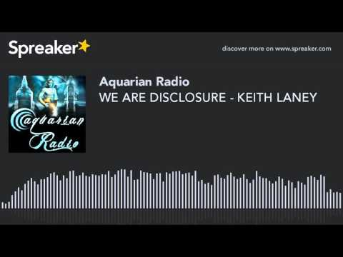 WE ARE DISCLOSURE - KEITH LANEY
