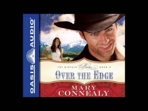 """""""Over the Edge"""" by Mary Connealy - Ch. 1"""