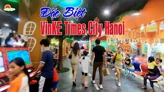 Đặc Biệt VinKE Times City - Khu Vui chơi và Giáo dục độc đáo tại Hà Nội