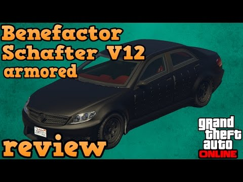GTA online guides - Benefactor Schafter V12 armored review