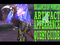 watch he video of BALANCE OF POWER ARTIFACT APPEARANCE QUEST GUIDE Complet 100%