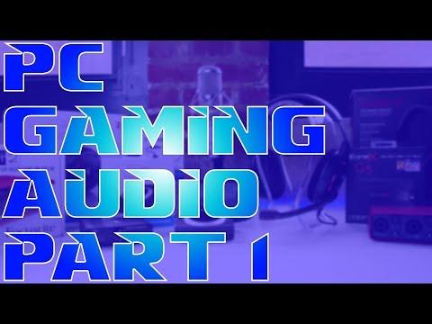PC Audio Setup Part 1 : The Headsets