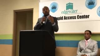 Opening of Edgewater Rapid Access Center in Gary