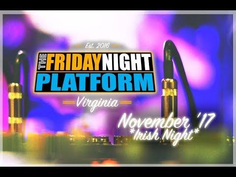 The Friday Night Platform | Nov '17 - IRISH NIGHT