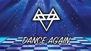NEFFEX - Dance Again💃  [Copyright Free]
