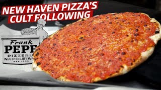 Does New Haven Serve the Best Pizza in America? — Frank Pepe's Cult Following