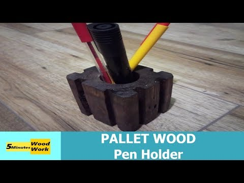 Pen Holder  PALLET WOOD DIY