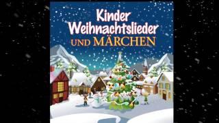 ♫ Kinder Weihnachtslieder Und Märchen  ♫ Über 3 Stunden schönste Adventsunterhaltung