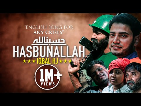 HASBUNALLAH | Iqbal HJ |  2017 | English Song for Rohingya