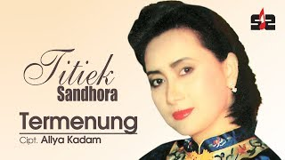 Download Lagu Titiek Sandhora - Termenung [OFFICIAL] mp3