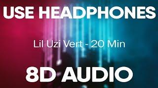 Lil Uzi Vert – 20 Min (8D AUDIO)