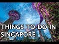 Top Things To Do in Singapore 2019 4k