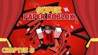 SENT TO BANLAND (Super Paper Roblox: Ch. 8 Part 2)