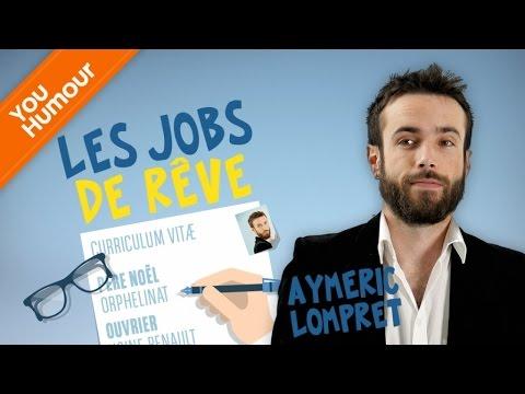 AYMERIC LOMPRET - Les Jobs de Rêve
