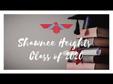 Shawnee Heights High School Graduating Class of 2020!