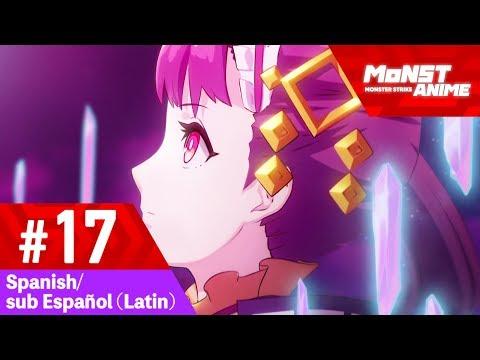 [Ep17] Anime Monster Strike (sub Español - Latin/Spanish) [temporada2]
