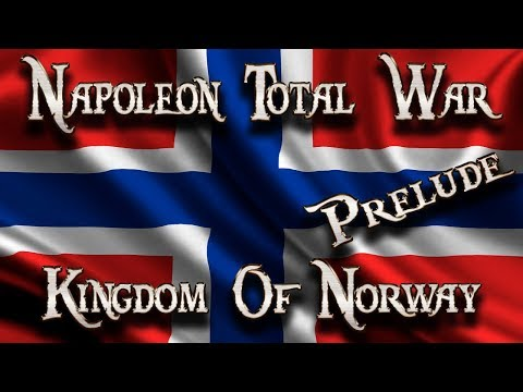 Lets Play - Napoleon Total War (DM)  - The Kingdom Of Norway...!! (Prelude)