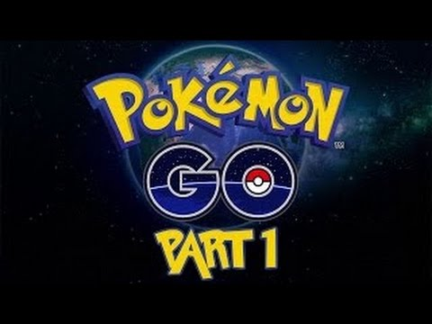 Pokemon GO Let's Play Part 1 Augmented Reality With Friends