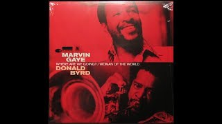 Marvin Gaye & Donald Byrd - Where Are We Going? (LP - US - 2014 - Blue Note - B0020266-11)
