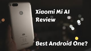 Xiaomi Mi A1 Review - Is this the Best Smartphone at Rs 15,000?