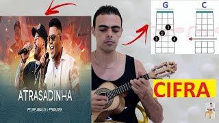 Baixar Cifra - Felipe Araújo & Ferrugem - Atrasadinha -