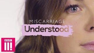 Miscarriage Understood