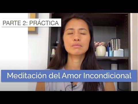 Metta Bhavana (Meditación Del Amor Incondicional) - Parte 2: Práctica Guiada