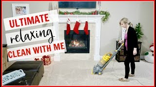 ULTIMATE CLEAN WITH ME 2018 | RELAXING COZY NIGHT TIME CLEANING| AFTER DARK CLEANING ROUTINE