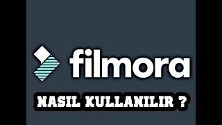 Wondershare Filmora Programı Nedir ? Nasıl kullanılır ?