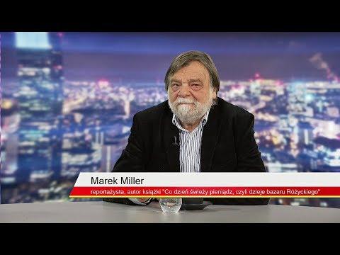 Marek Miller: Praga Przedwojenna To Było Inne Miasto Niż Warszawa