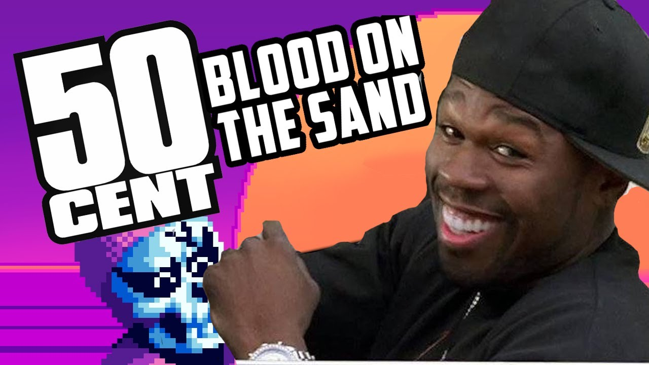 Looking For Skull Chan 50 Cent Blood On The Sand Youtube